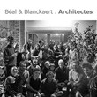 Bal & Blanckaert architectes